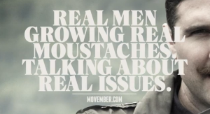 Movember: Real Men