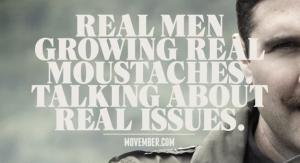 Movember: Real Men